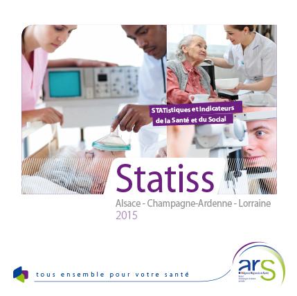 Statiss 2015 - ARS Alsace Champagne-Ardenne Lorraine