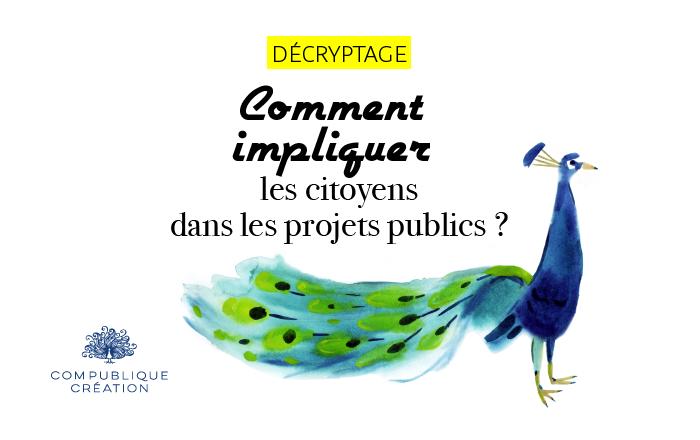 comment impliquer les citoyens dans les projets publics